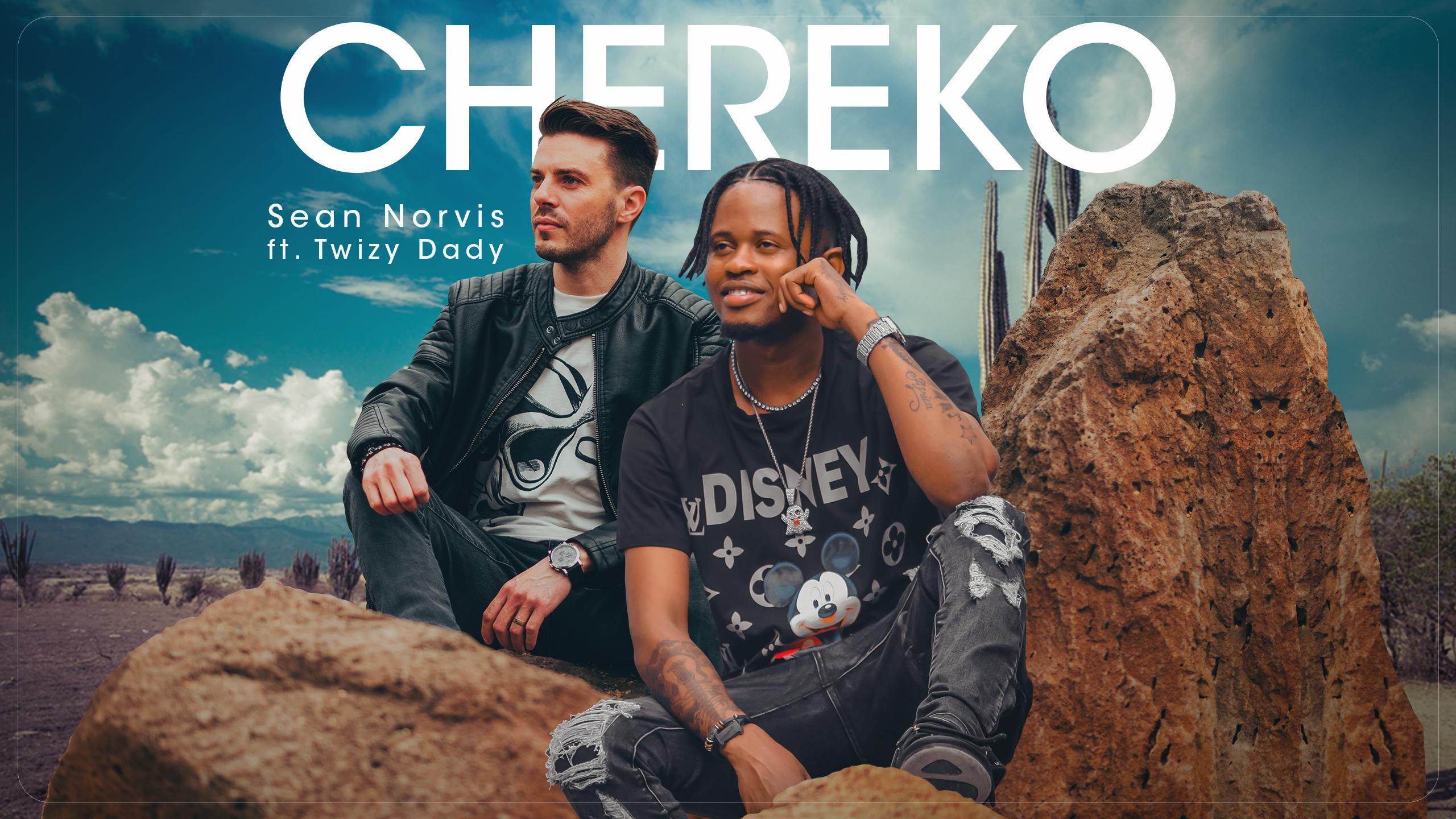 Sean Norvis lansează Chereko, alături de Twizy Dady