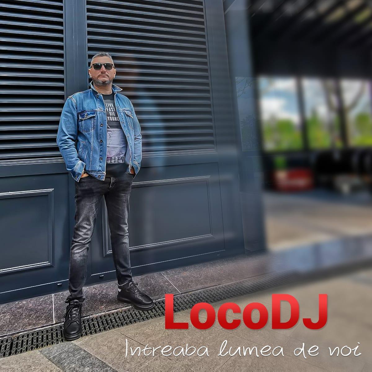 Întreabă lumea de noi, spune LOCODJ, alături de Emanuela Oancea!